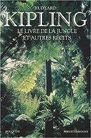 Le Livre de la jungle et autres récits