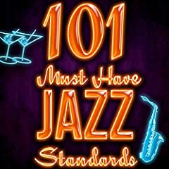 101 Must Have Jazz Standards