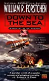 Down to the Sea (Lost Regiment, Book 9) (0451458060) by Forstchen, William R.