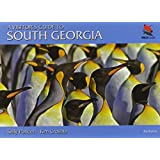 A Visitor's Guide to South Georgia: Second edition (WILDGuides)