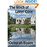 The Wych of Lepyr Cove (The Aldinoch Chronicles) (Volume 1)
