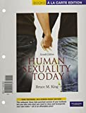 Human Sexuality Today, Books a la Carte Plus NEW MyDevelopmentLab with eText -- Access Card Package (7th Edition) (0205218288) by King, Bruce M.