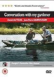 Conversations With My Gardener [DVD] [2007]