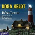 Böse Leute Hörbuch von Dora Heldt Gesprochen von: Dora Heldt