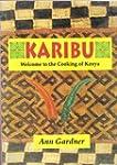 Karibu: Welcome to the Cooking of Ken...
