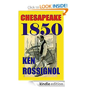 Chesapeake 1850 (Steamboats &amp; Oyster Wars: The News Reader)