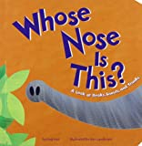 img - for Whose Nose Is This?: A Look at Beaks, Snouts, and Trunks (Whose Is It?) book / textbook / text book