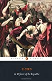 In Defence of the Republic (0140455531) by Cicero, Marcus Tullius