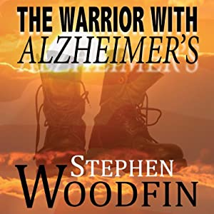 The Warrior with Alzheimer's Audiobook