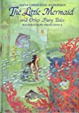 img - for Hans Christian Andersen: The Little Mermaid and Other Fairy Tales book / textbook / text book