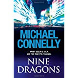 Nine Dragonsby Michael Connelly
