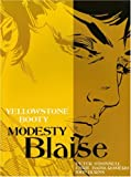 Modesty Blaise: Yellowstone Booty (Modesty Blaise(Graphic Novels)) (1845764196) by O'Donnell, Peter