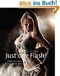 Just one Flash!: Tolle Fotos mit nur...