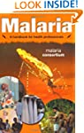 Malaria - a Handbook for Health Profe...