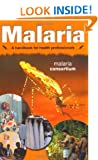 Malaria - a Handbook for Health Professionals