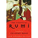 The Essential Rumi, New Expanded Edition ~ Jalal Al-Din Rumi