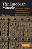 The European Miracle: Environments, Economies and Geopolitics in the History of Europe and Asia