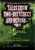 img - for TALES FROM TWO-BIT STREET AND BEYOND... PART II: Stories based on ghost legends on Historic 25th Street in Ogden, Utah (TALES FROM BEYOND Book 3) book / textbook / text book