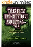 TALES FROM TWO-BIT STREET AND BEYOND... PART II: Stories based on ghost legends on Historic 25th Street in Ogden, Utah (TALES FROM BEYOND Book 3)