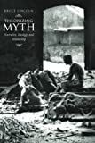 img - for Theorizing Myth: Narrative, Ideology, and Scholarship book / textbook / text book
