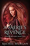 A Faerie's Revenge: Volume 5 (Creepy Hollow)