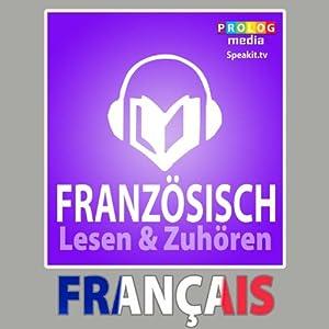 Französischer Sprachführer: Lesen & Zuhören [French Phrasebook: Reading & Listening] Audiobook