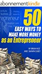 50 Easy Ways To Make More Money As An...