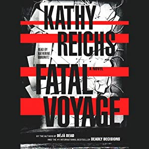 Fatal Voyage | [Kathy Reichs]