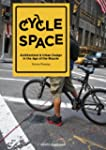 Cycle Space: Architecture &amp; Urban Des...