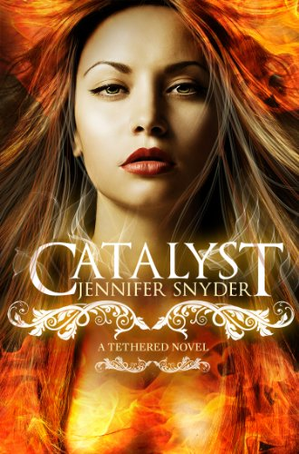 Catalyst (A Tethered Novel) by Jennifer Snyder