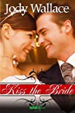 img - for Kiss the Bride (Entangled Ever After) book / textbook / text book