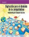 img - for Digitac on Para el Dominio de la Computadora: Keyboarding for Computer Success (Spanish Edition) book / textbook / text book
