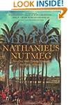 Nathaniel's Nutmeg: How One Man's Cou...