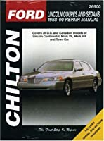 Lincoln Coupes and Sedans, 1988-00 (Chilton's Total Car Care Repair Manual) from Cengage Learning