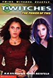 T'witches #01: The Power Of Two (0439240700) by Randi Reisfeld