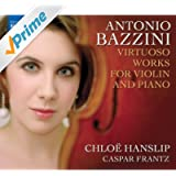 Bazzini, A.: Virtuoso Works For Violin And Piano (Hanslip)