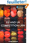EU and UK Competition Law first edition