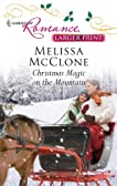 Christmas Magic on the Mountain (Harlequin Romance (Larger Print))
