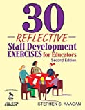 img - for 30 Reflective Staff Development Exercises for Educators   [30 REFLECTIVE STAFF DE] [Paperback] book / textbook / text book