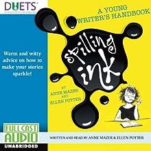 Spilling Ink (       UNABRIDGED) by Anne Mazer, Ellen Potter Narrated by Anne Mazer, Ellen Potter