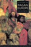 img - for A History of Pagan Europe book / textbook / text book
