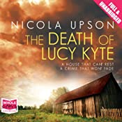 The Death of Lucy Kyte: Josephine Tey, Book 5 | Nicola Upson