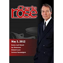 Charlie Rose - Dame Judi Dench / Edward Luce / Corinne Narassiguin (May 3, 2012)