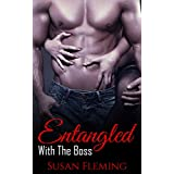 Entangled: With The Boss ~ Susan Fleming