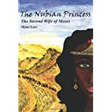 The Nubian Princess: A Biblical Novelby Shaul Ezer