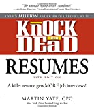 img - for Knock 'em Dead Resumes 11th Edition: A killer resume gets more job interviews! (Resumes That Knock 'em Dead) by Martin Yate New York Times bestselling author CPC (28-Nov-2014) Paperback book / textbook / text book