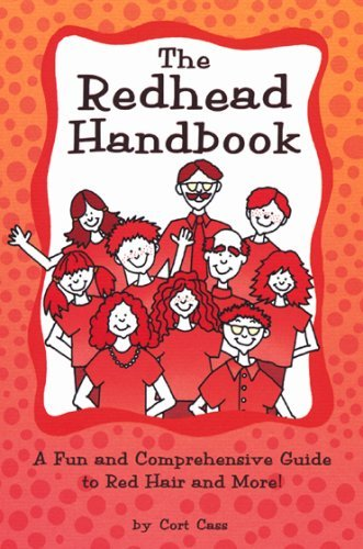 redhead-handbook-a-fun-and-comprehensive-guide-to-red-hair-and-more-by-cort-cass-2003-09-01