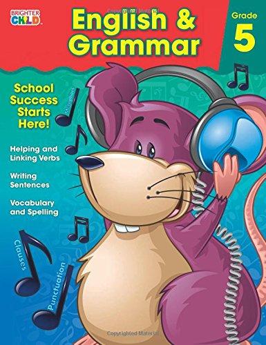 English & Grammar Workbook, Grade 5 (Brighter Child: Grades 5)