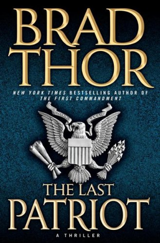 Image for The Last Patriot: A Thriller
