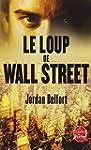LOUP DE WALL STREET (LE)